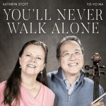 "YO-YO MA AND KATHRYN STOTT RELEASE ""YOU'LL NEVER WALK ALONE"" TO SUPPORT MUSICIANS IN NEED Image"