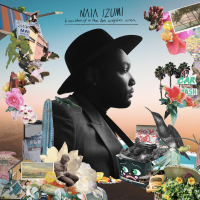 "PRE-ORDER NAIA IZUMI'S ""A RESIDENCY IN THE LOS ANGELES AREA"" DEBUT ALBUM. SINGLE & VIDEO OUT NOW Image"