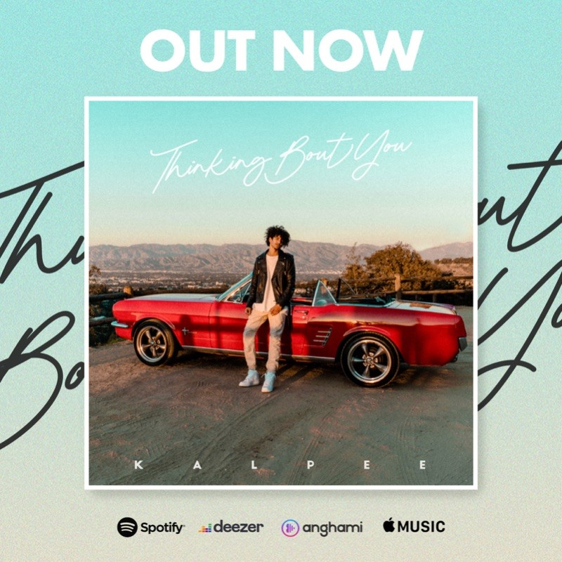 "New Music Alert! Kalpee releases ""Thinking Bout You"" 😍"