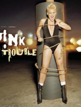 Pink-Trouble