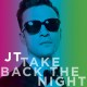 "Justin Timberlake ujawnia teledysk do ""Take Back The Night"""