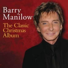 "Barry Manilow – ""The Classic Christmas Album"""