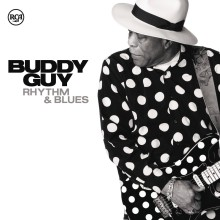 "Buddy Guy – ""Rhythm & Blues"""