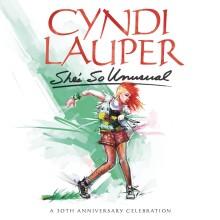 """Cyndi Lauper – """"She's So Unusual: A 30th Anniversary Celebration"""""""