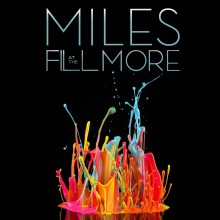 "Miles Davis – ""Miles at The Fillmore: Miles Davis 1970: The Bootleg Series Vol. 3″"