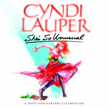 "Cyndi Lauper – ""She's So Unusual: A 30th Anniversary Celebration"""