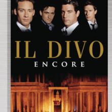 """Il Divo – """"Encore"""""""
