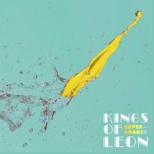 "Światowa premiera nowego singla Kings Of Leon ""Supersoaker""!"