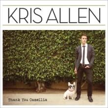 """Kris Allen – """"Thank You Camellia"""""""