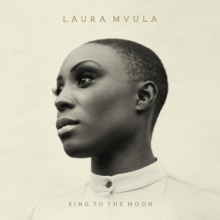 "Laura Mvula – ""Sing To The Moon"" 2 LP"