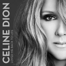 """Celine Dion – """"Loved Me Back To Life (singiel)"""""""
