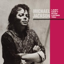 "Michael Jackson – ""I Just Can't Stop Loving You"""