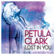 "Petula Clark – ""Lost in You"""