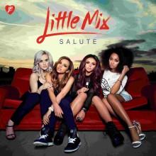"""Little Mix – """"Salute"""""""