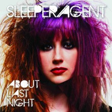 Sleeper Agent – 'About Last Night '