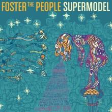 FOSTER THE PEOPLE – posłuchaj płyty przed premierą już teraz!