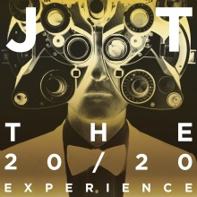"""Justin Timberlake – """"The 20/20 Experience – The Complete Experience"""""""