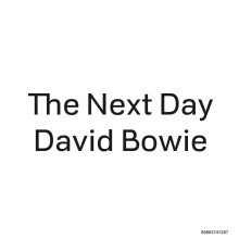 "David Bowie – ""The Next Day"" (LP single)"