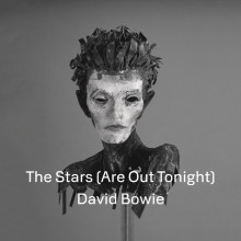"""David Bowie – """"The Stars (Are Out Tonight)"""""""