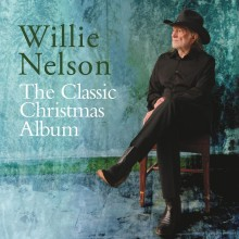 """Willie Nelson – """"The Classic Christmas Album"""""""