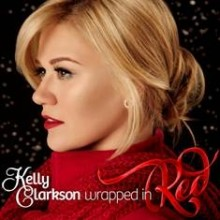 """Kelly Clarkson – """"Wrapped in Red"""""""