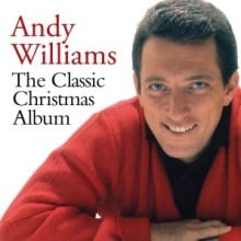 """Andy Williams – """"The Classic Christmas Album"""""""