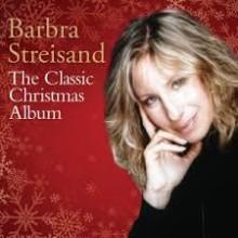 "Barbra Streisand – ""The Classic Christmas Album"""