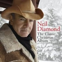 "Neil Diamond – ""The Classic Christmas Album"""