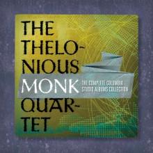 "Thelonious Monk – ""The Complete Thelonious Monk Quartet Columbia Studio Recordings"""