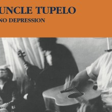 "Uncle Tupelo – ""No Depression (Legacy Edition)"""
