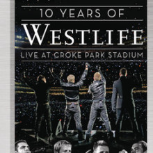 "Westlife – ""10 Years of Westlife – Live at Croke Park"""