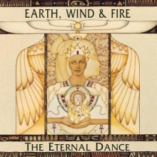 "Earth, Wind & Fire – ""The Eternal Dance"""