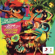 "Various Artists – ""One Love, One Rhythm – The Official 2014 FIFA World Cup Album (Deluxe Edition)"""