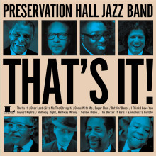 "Preservation Hall Jazz Band – ""That's It!"""