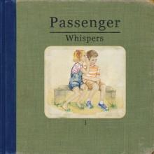 """Passenger – """"Whispers"""""""