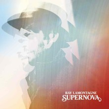 "Ray LaMontagne – ""Supernova"""