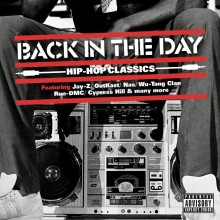 """Various Artists – """"Back In The Day – Hip Hop Classics"""""""