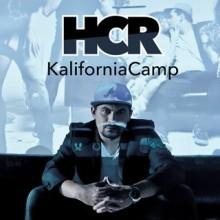 """Cyfrowa premiera singla HCR """"KaliforniaCamp""""!"""