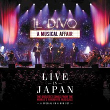"""Il Divo – """"A Musical Affair: Live in Japan"""""""