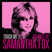 """Samantha Fox – """"Touch Me – The Very Best Of Sam Fox """""""