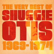 "Shuggie Otis – ""The Best Of Shuggie Otis"""