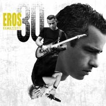 """Eros Ramazzotti – """"30"""""""
