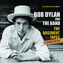 """Bob Dylan & The Band – """"The Basement Tapes Complete: The Bootleg Series Vol. 11"""""""