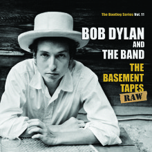 """Bob Dylan & The Band – """"The Basement Tapes Raw: The Bootleg Series Vol.11"""""""