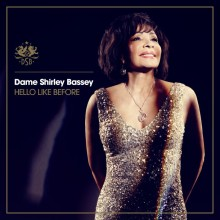 "Shirley Bassey – ""Hello Like Before"""