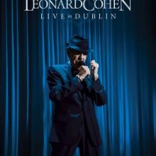 "Leonard Cohen – ""Live In Dublin"""