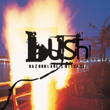 "Bush – ""Razorblade Suitcase"""