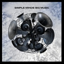 "Simple Minds – ""Big Music"""