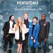 """PENTATONIX ujawniają szczegóły bożonarodzeniowej płyty """"That's Christmas To Me""""!"""