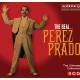 """Perez Prado – """"The Real… Pérez Prado"""""""